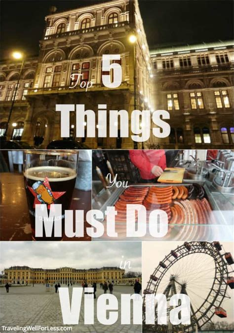 Top 5 Things You Must Do When You Visit Vienna, Austria