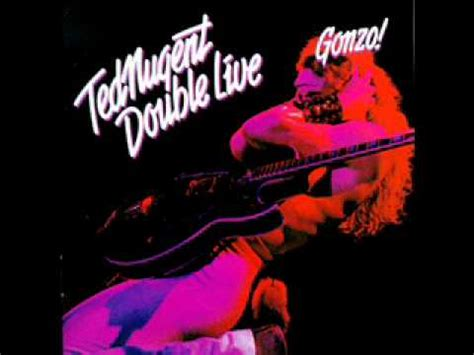 Ted Nugent Stormtroopin' Double Live Gonzo 1978 - YouTube