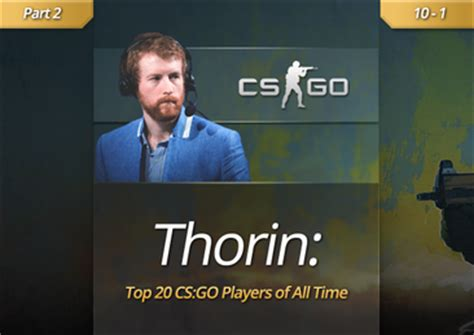Thorin's Top 20 CS:GO Players of All-Time (10-1) :: News