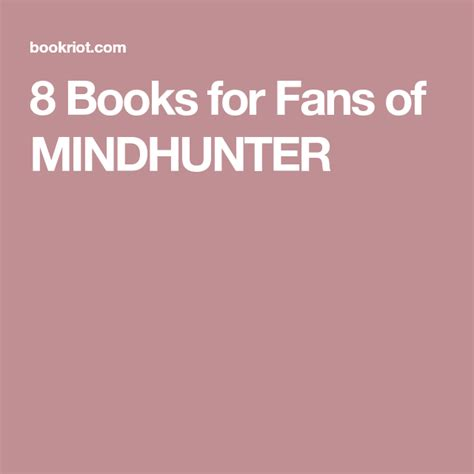 8 Books for Fans of MINDHUNTER (With images)   Books, Book