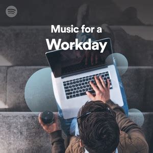 Music for a Workday on Spotify