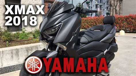 YAMAHA XMAX 300 - 2018 - YouTube