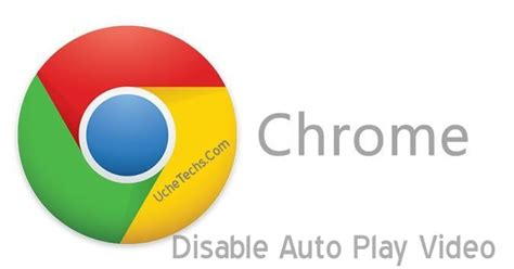 Latest Google Chrome Browser Update | Disable Auto Play