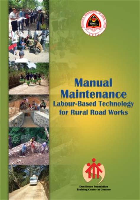 Manual labour-based technology for rural road maintenance